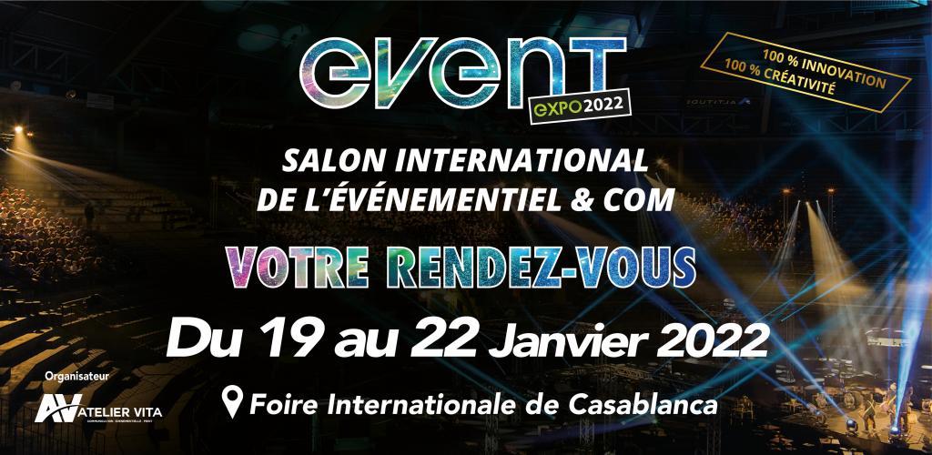 Calendrier Des Salons Foires Expositions 2022 Event Expo (Jan 2022), INTERNATIONAL EVENT & FAIR, Casablanca